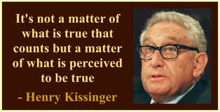 Kissinger Quote About Perceived Truth