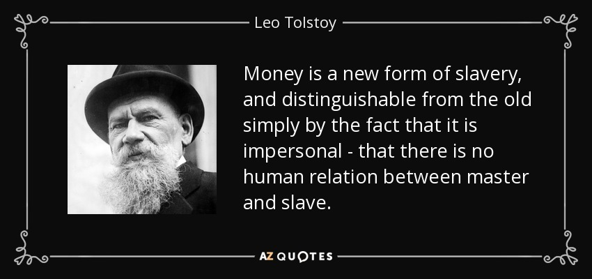 Tolstoy quote on money