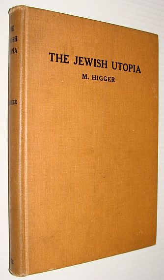 Jewish Utopia by Michael Higger