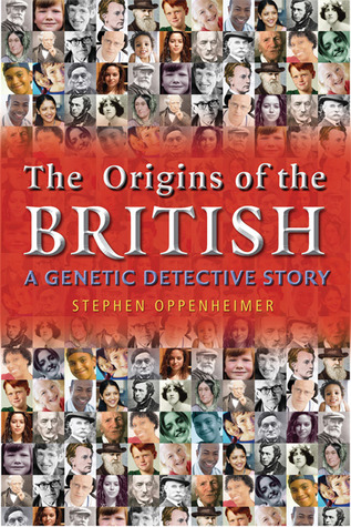 Origins of the British by Stephen Oppenheimer