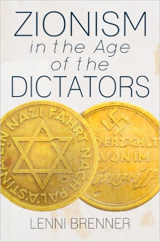 Cover of Lenni Brenner's book Zionism in the Age of Dictators