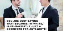 "Anti-Racist"" Is Just A Codeword For Racist Hate Against Whites"