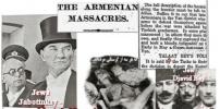 JEWS PLOTTED THE ARMENIAN HOLOCAUST