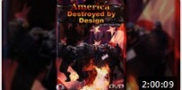 America Destroyed by Design