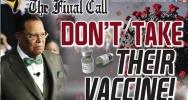 Louis Farrakhan Said No To Vaccine