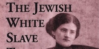 Raquel Liberman Jewish White  Slave Trade