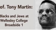 Prof. Tony Martin: Blacks and Jews at Wellesley College–Broadside 1