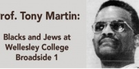 Prof. Tony Martin: Blacks and Jews at Wellesley College–Broadside 1