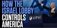How the Israel Lobby AIPAC Controls America