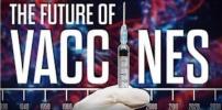 The Future of Vaccines The Corbett Report